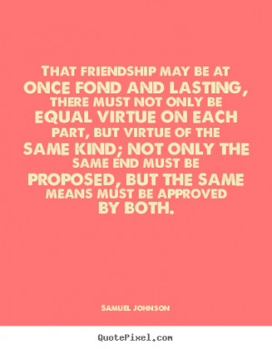 quotes about friendship lasting forever
