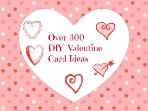 DIY Valentine's Day Cards and Sayings