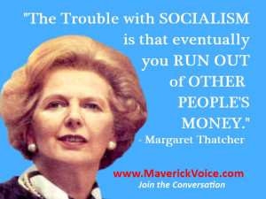 Margaret Thatcher Quotes The Problem With Socialism They are to sides ...