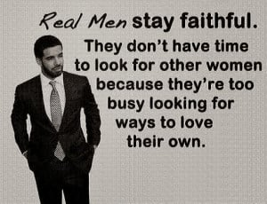 ... look for other women because they're too busy looking for ways to love