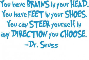 ... seuss via http ten23designs com item 23 steer yourself dr seuss quote