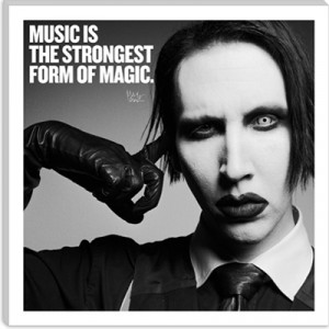 music is the strongest form of magic marilyn manson quotes
