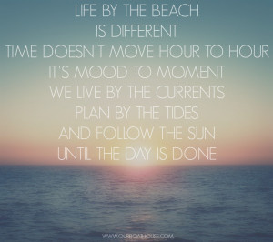 Coastal quote: Life by the beach