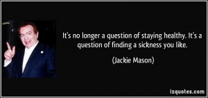 More Jackie Mason Quotes