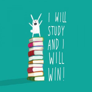 will study and I will win! Here's to the rest of finals week. Don't ...