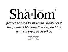 JUDAISM: shalom is understood around the world to mean