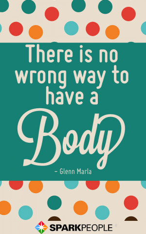 way to have a body.