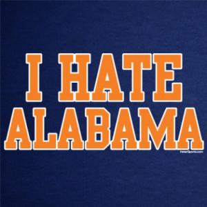 HATE ALABAMA T-Shirt for Auburn Fans