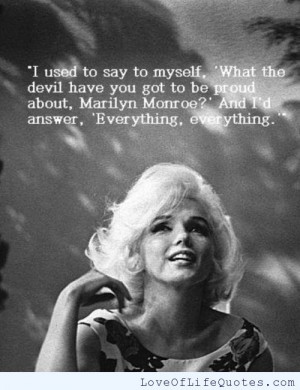 Marilyn Monroe quote on being proud