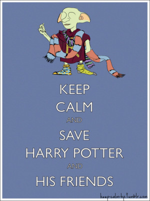 Tags: Harry Potter Keep calm and carry on Dobby Dobby the House Elf ...