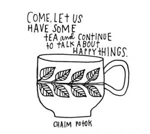 quotes # chaim potok # leaves # tea # tea drinking # peaceful ...