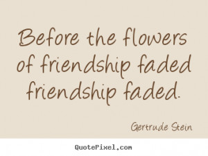 gertrude stein friendship wall quotes design your custom quote graphic