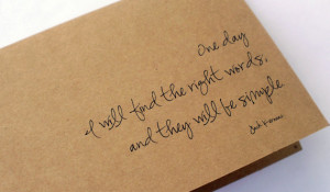 Simple Words. Jack Kerouac Quote. Simple insprational card.