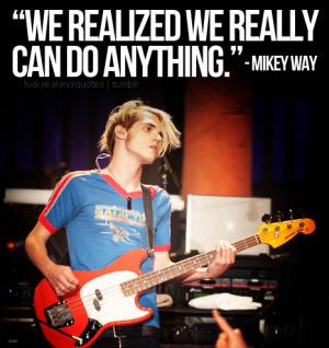 Mikey Way Quotes #mikey way #mikey way quote