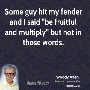 woody allen famous quotes quotesgram