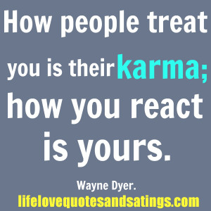Go Back > Pix For > Quotes About Karma