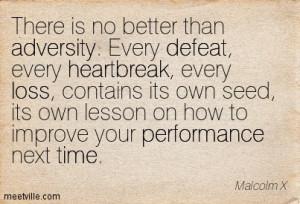loss defeat heartbreak time performance adversity Meetville Quotes