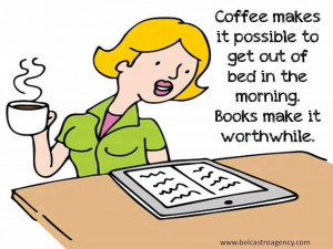 ... To Get Out Of Bed In The Morning Books Make It Worthwhile - Book Quote
