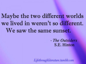 The Outsiders Quotes Tags: the outsiders hinton