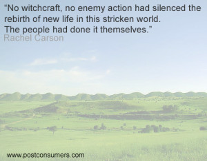 Rachel Carson Quote: Witchcraft and Enemy Action