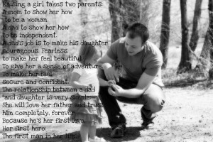 this is a super cute quote that i found for daddy s and daughters