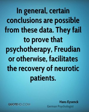 ... Freudian or otherwise, facilitates the recovery of neurotic patients
