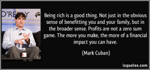 ... zero sum game. The more you make, the more of a financial impact you