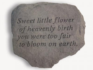 Miscarriage or Child Loss Memorial...Sweet little flower of heavenly ...