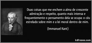 ... céu estrelado sobre mim e a lei moral dentro de mim. (Immanuel Kant