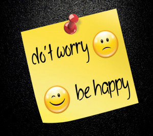 ... don t worry be happy hd photos don t worry be happy quote images