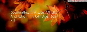 bowhunting is a way of life and what this girl does best 3 , Pictures