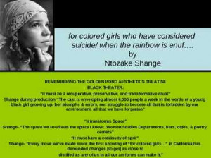 colored girls considered suicide rainbow enuf Ntozake Shange quot