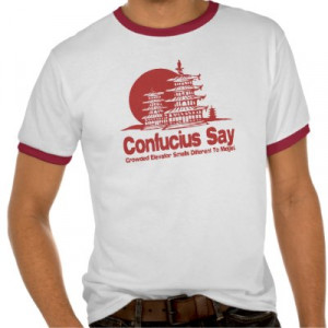 funny confucius quotes dirty