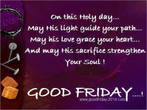 Group of: Good Friday Quotes and Sayings, Greetings Wishes 2014 | We ...