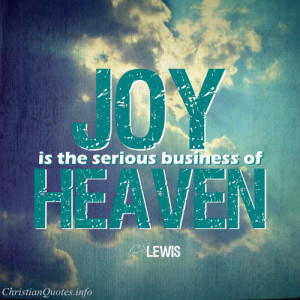 Lewis Quote – Joy in Heaven