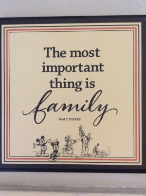 Disney Quotes About Family Walt disney quotes - the most