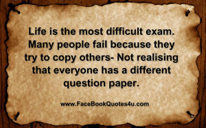 life is the most difficult exam the top 20 life is hard quotes to get ...