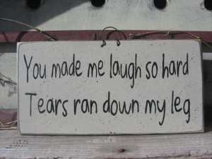 Categories » Humour » You made me laugh so hard