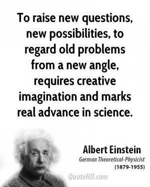 ... , requires creative imagination and marks real advance in science