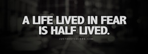 Life Lived In Fear Facebook Cover Photo