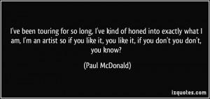 More Paul McDonald Quotes