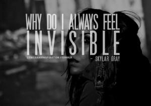 Skylar Grey Invisible Quotes #skylar #grey #skylar grey