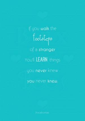 ... Quotes, A Quotes Clos, Pocahontas Quote Tattoo, Pocahontas Quotes