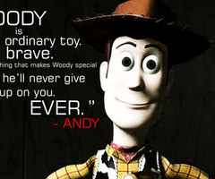 Back > Quotes For > Toy Story Woody Quotes