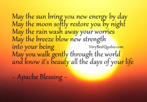 Blessings Quotes, may the sun bring you energy by day