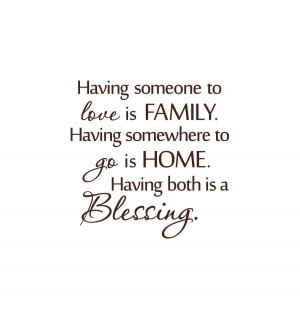 having-someone-to-love-is-family-cute-quotes-about-family-sweet-quotes ...