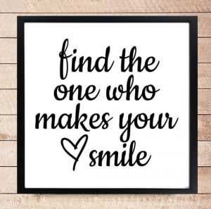 ... DesignClaud, €3.95 - Find the one who makes you smile - Love - Heart