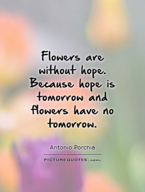 Depressing Quotes Flower Quotes Tomorrow Quotes Hopeless Quotes ...