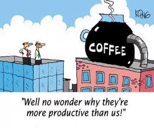 Coffee: It's Not Just for Breakfast Anymore. Pictures - Funny cartoons