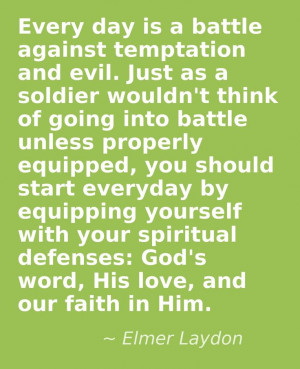 "us up. We should be ""Wearing the Armor of God"", for protection ..."